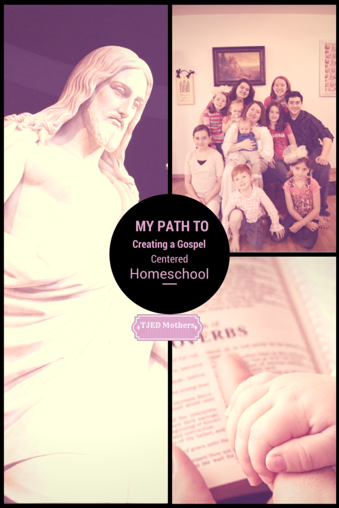 My Path to Creating a Gospel Centered Homeschool