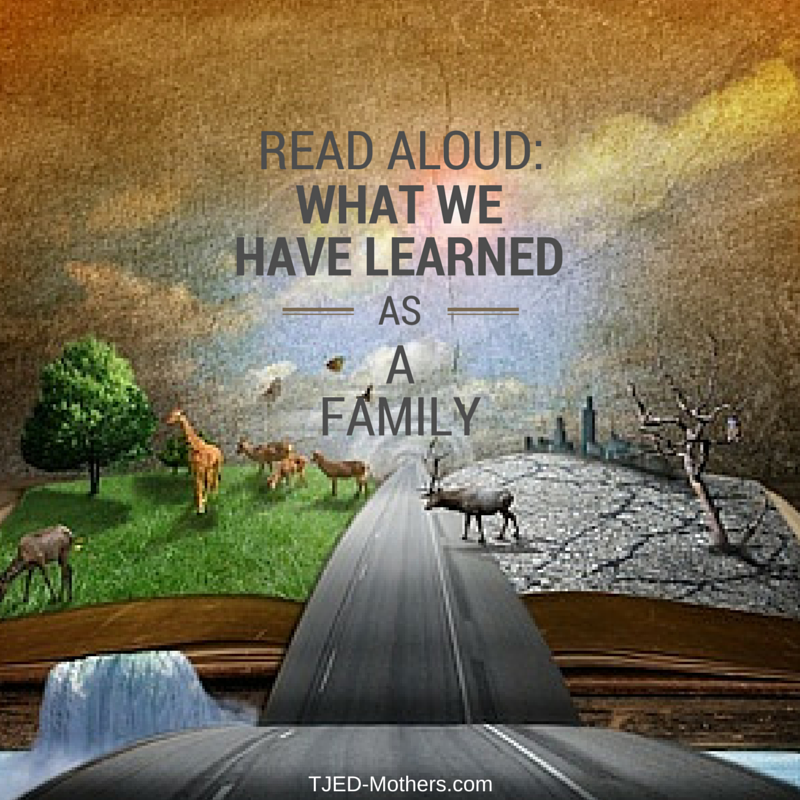 Read Aloud: What we have learned as a Family